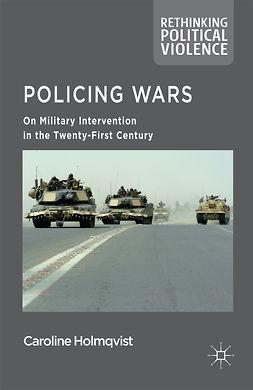 Holmqvist, Caroline - Policing Wars, e-bok