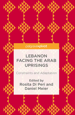 Meier, Daniel - Lebanon Facing The Arab Uprisings, ebook