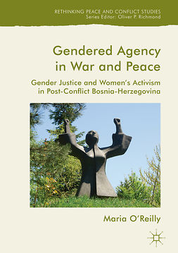 O'Reilly, Maria - Gendered Agency in War and Peace, e-bok