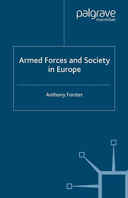 Forster, Anthony - Armed Forces and Society in Europe, ebook
