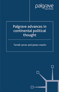 Carver, Terrell - Palgrave Advances in Continental Political Thought, ebook