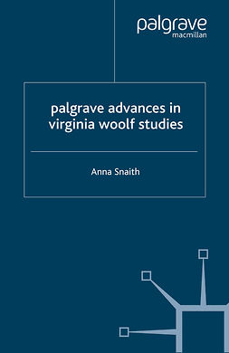 Snaith, Anna - Palgrave Advances in Virginia Woolf Studies, ebook