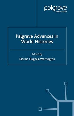 Hughes-Warrington, Marnie - Palgrave Advances in World Histories, ebook
