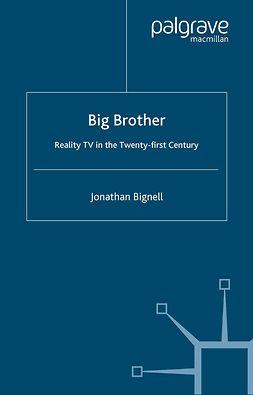 Bignell, Jonathan - Big Brother, ebook