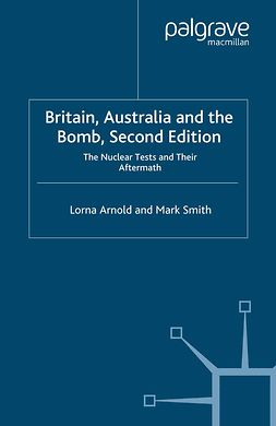 Arnold, Lorna - Britain, Australia and the Bomb, ebook