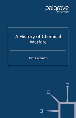 Coleman, Kim - A History of Chemical Warfare, e-bok