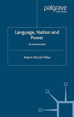 Millar, Robert McColl - Language, Nation and Power, ebook