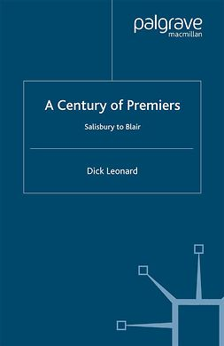 Leonard, Dick - A Century of Premiers, ebook