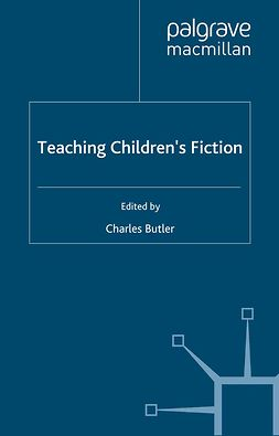 Butler, Charles - Teaching Children's Fiction, e-bok
