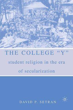 """Setran, David P. - The College """"Y"""", ebook"""