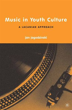 Jagodzinski, Jan - Music in Youth Culture, ebook