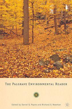 Newman, Richard S. - The Palgrave Environmental Reader, ebook