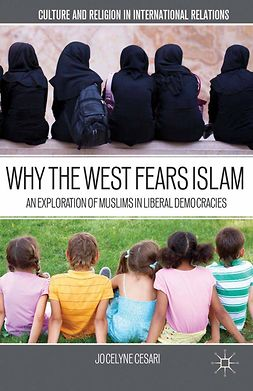 Cesari, Jocelyne - Why the West Fears Islam, e-kirja