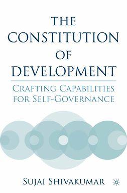 Shivakumar, Sujai - The Constitution of Development, ebook