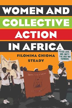 Steady, Filomina Chioma - Women and Collective Action in Africa, e-bok