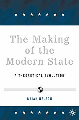 Nelson, Brian R. - The Making of the Modern State, ebook