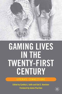 Hawisher, Gail E. - Gaming Lives in the Twenty-First Century, ebook