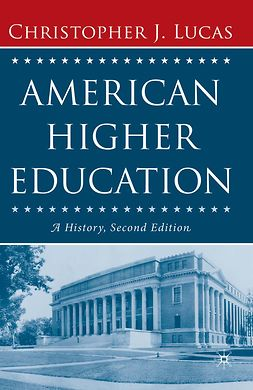 Lucas, Christopher J. - American Higher Education, ebook