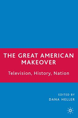 Heller, Dana - The Great American Makeover, ebook