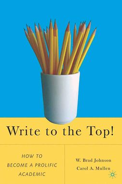 Johnson, W. Brad - Write to the Top!, ebook