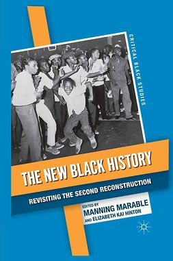 Hinton, Elizabeth Kai - The New Black History, ebook