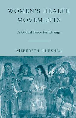 Turshen, Meredeth - Women's Health Movements, e-kirja
