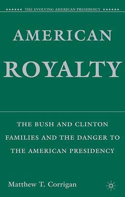 Corrigan, Matthew T. - American Royalty, ebook