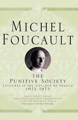 Ewald, François - The Punitive Society, ebook