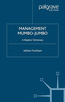 Furnham, Adrian - Management Mumbo-Jumbo, ebook