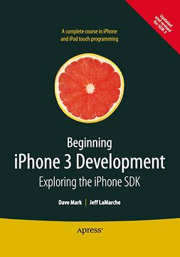 Lamarche, Jeff - Beginning iPhone 3 Development, ebook