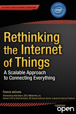 daCosta, Francis - Rethinking the Internet of Things, ebook