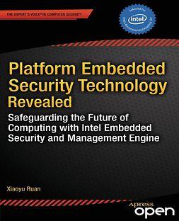 Ruan, Xiaoyu - Platform Embedded Security Technology Revealed, e-kirja