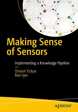 Iyer, Ravi - Making Sense of Sensors, ebook