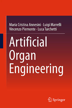 Annesini, Maria Cristina - Artificial Organ Engineering, e-kirja