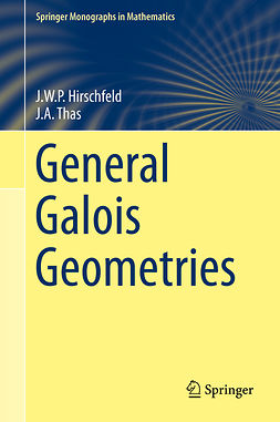 Hirschfeld, J.W.P - General Galois Geometries, ebook