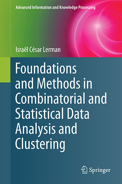 Lerman, Israël César - Foundations and Methods in Combinatorial and Statistical Data Analysis and Clustering, ebook