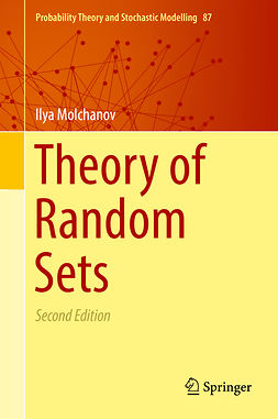 Molchanov, Ilya - Theory of Random Sets, e-bok