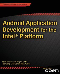 Cohen, Ryan - Android Application Development for the Intel<Superscript>®</Superscript> Platform, e-kirja