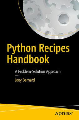 Bernard, Joey - Python Recipes Handbook, ebook