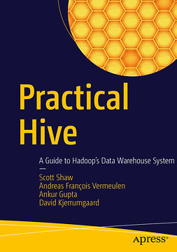 Gupta, Ankur - Practical Hive, ebook