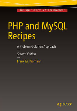 Kromann, Frank M. - PHP and MySQL Recipes, ebook