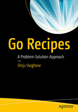 Varghese, Shiju - Go Recipes, e-kirja