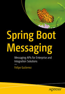 Gutierrez, Felipe - Spring Boot Messaging, ebook