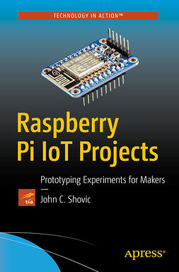 Shovic, John C. - Raspberry Pi IoT Projects, ebook