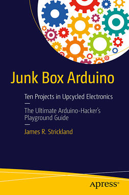 Strickland, James R. - Junk Box Arduino, ebook