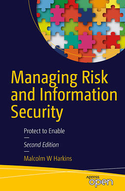 Harkins, Malcolm W. - Managing Risk and Information Security, e-bok