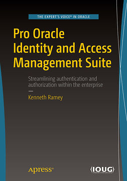 Ramey, Kenneth - Pro Oracle Identity and Access Management Suite, ebook