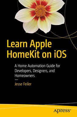 Feiler, Jesse - Learn Apple HomeKit on iOS, ebook