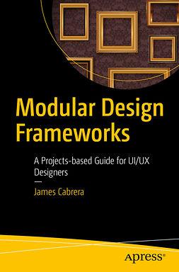 Cabrera, James - Modular Design Frameworks, e-kirja