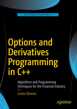 OLIVEIRA, CARLOS - Options and Derivatives Programming in C++, ebook